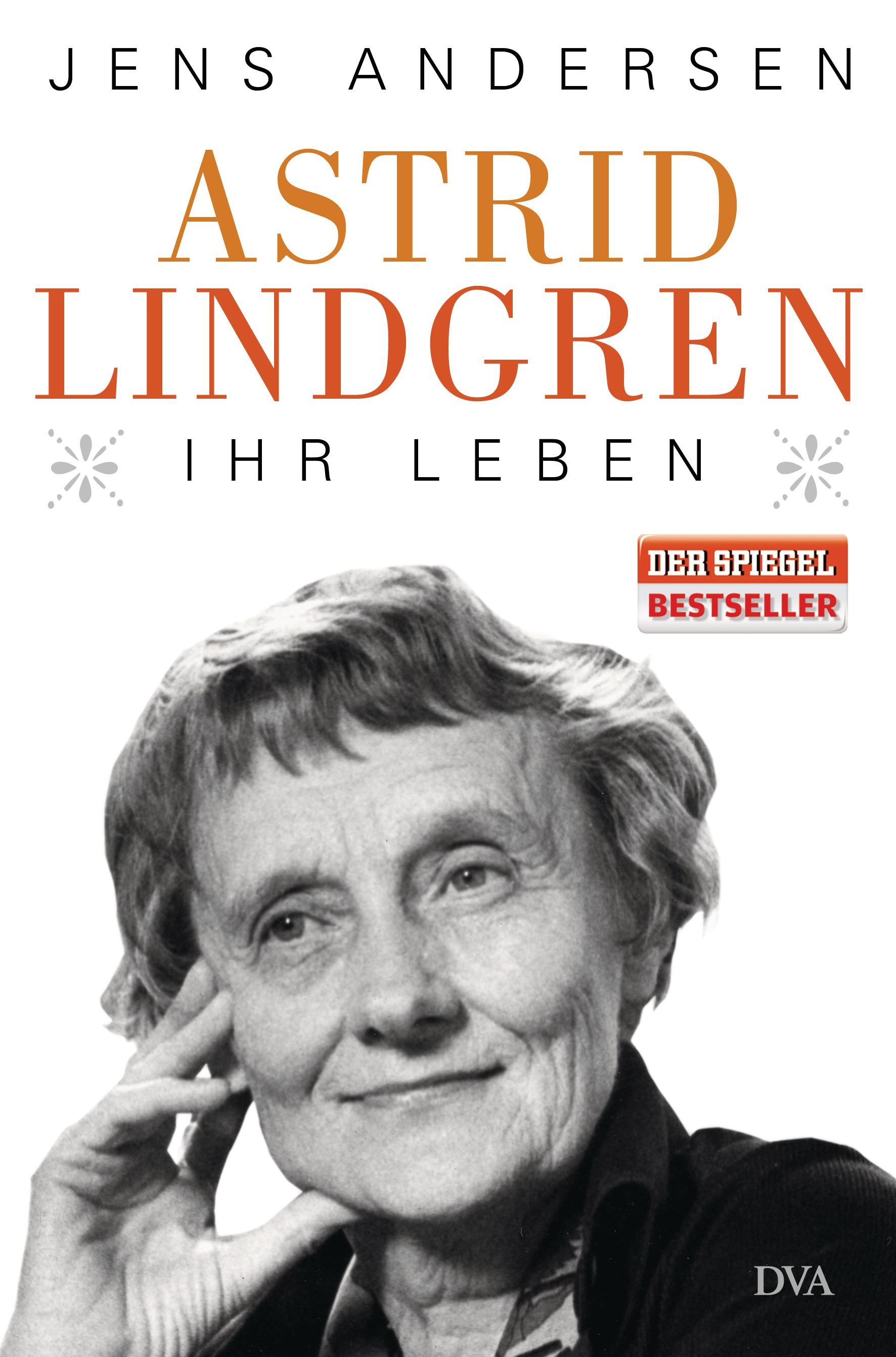 Jens Andersen Astrid Lindgren Ihr Leben von Jens Andersen